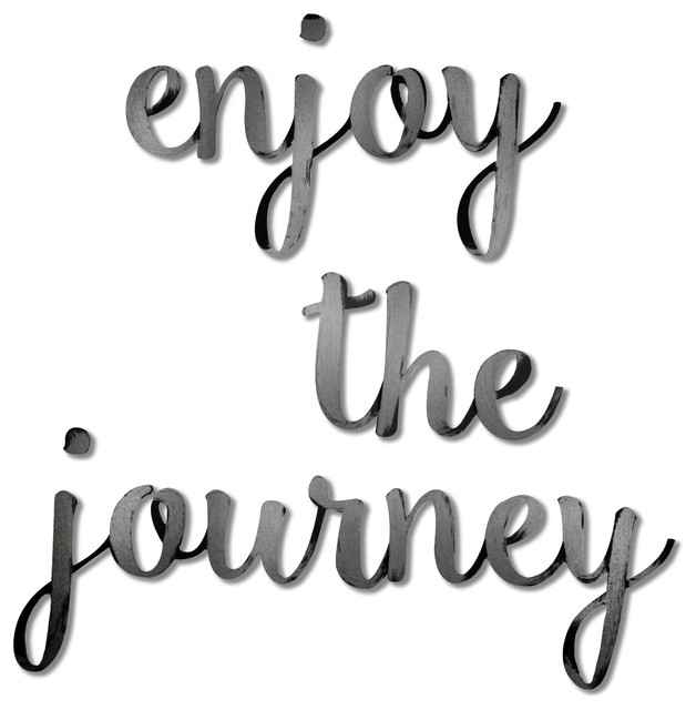 Enjoy The Journey Sign
