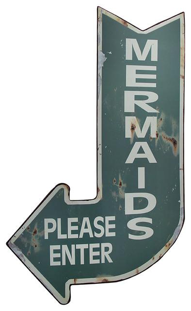 Mermaids Please Enter Vintage Finish Arrow Shaped Tin Wall Sign. -1