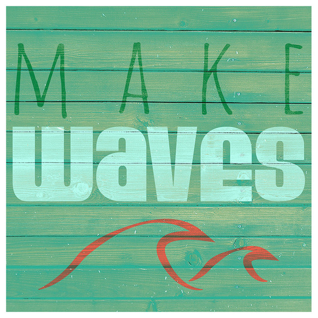 Make Waves Funny Beach Sign Quotes Printed On Canvas