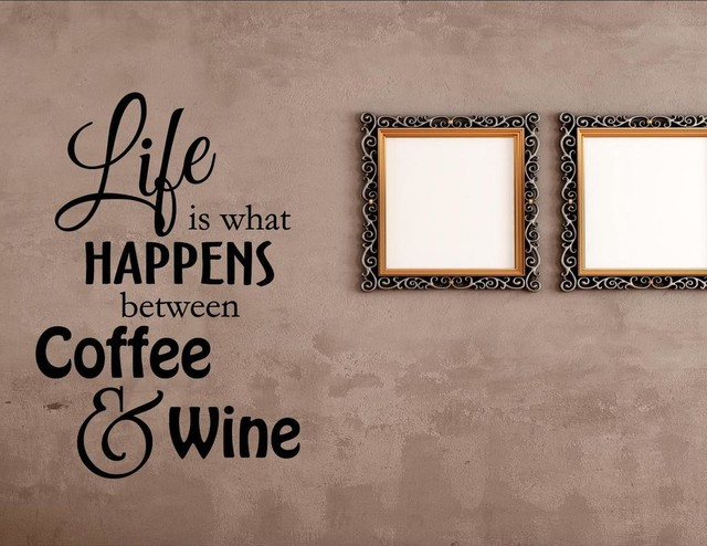 life is what happens between coffee and wine wall decor stickers