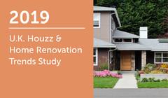 2019 UK Houzz & Home Renovation Trends Study