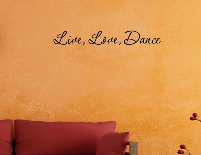 Live Love Dance Wall Decor Stickers Contemporary Wall