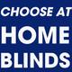 Choose at Home Blinds