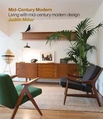 Miller's Mid-Century Modern : Judith Miller : 9781784723750