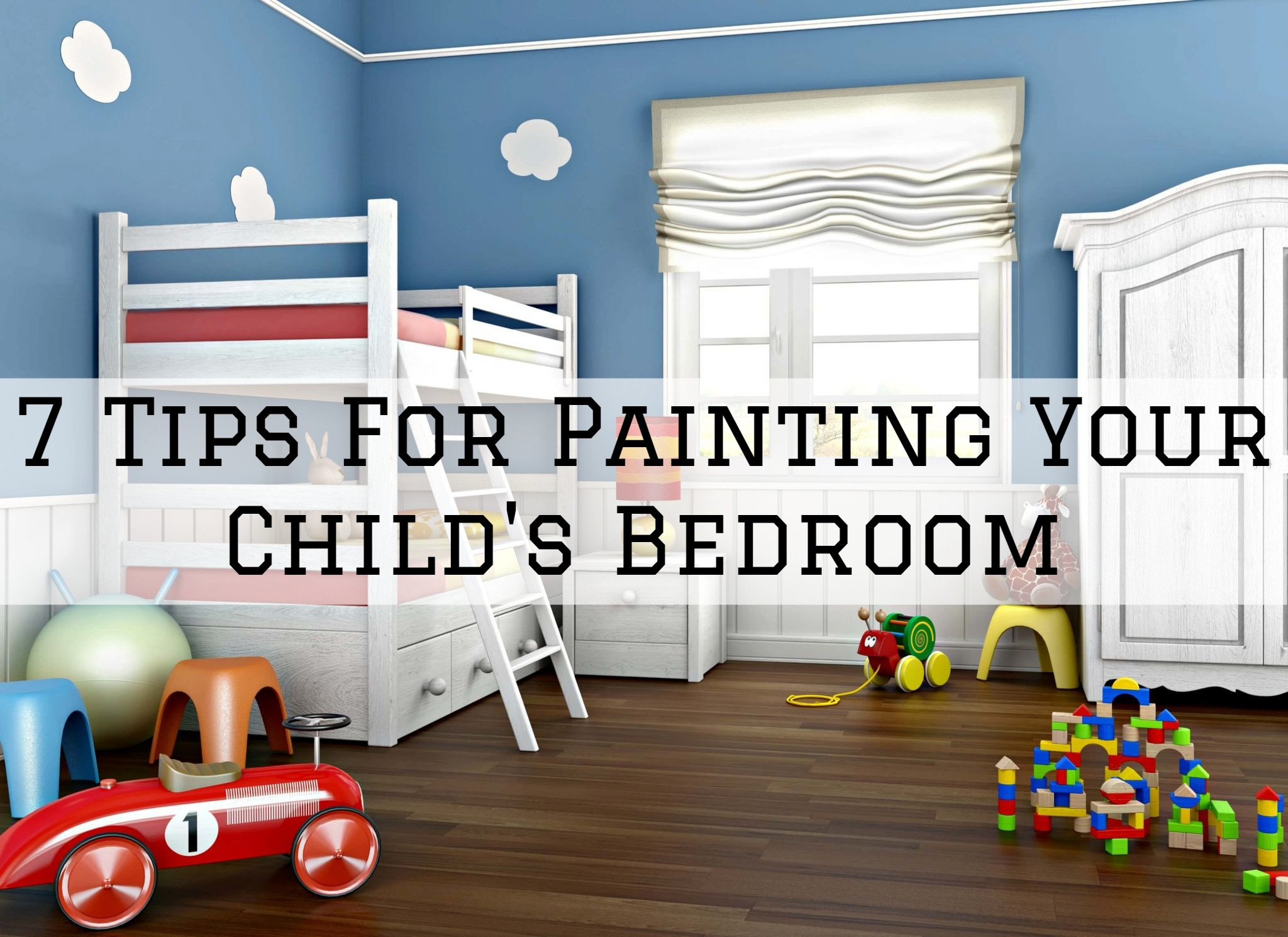 21-07-2021 Steves Quality Painting And Washing Green Lake WI tips for painting your child's bedroom