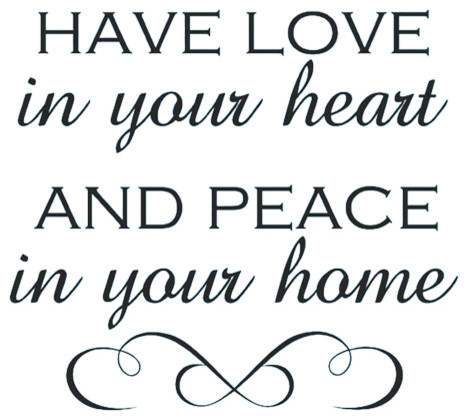 Decal Wall Have Love In Your Heart Peace In Your Home Quote