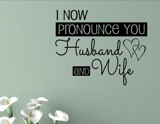 I Now Pronounce You Husband And Wife Wall Decor Stickers