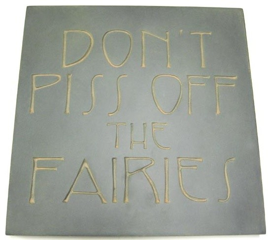 Don&x27;t Piss Off The Fairies&x27; Outdoor Wall Plaque. -1