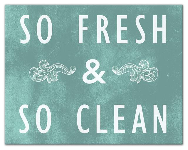 So Fresh And So Clean Teal Canvas Wall Art, 11x14. -1