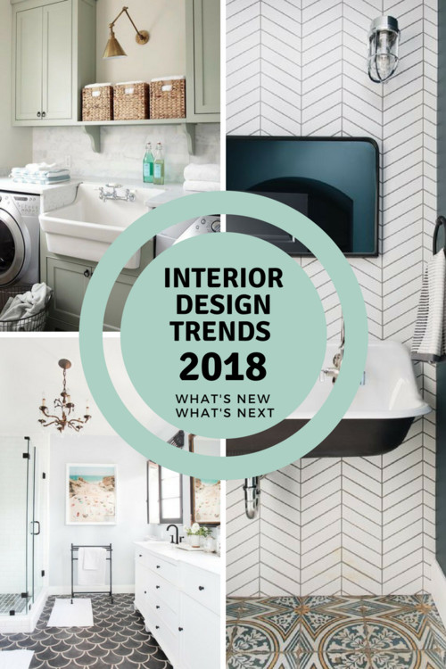 Interior Design Trends 2018 Whats New Whats Next