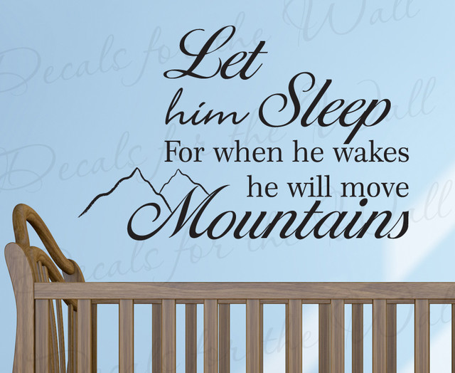 Wall Decal Sticker Quote Vinyl Let Him Sleep Baby Boy Will Move Mountains  K94 modern-