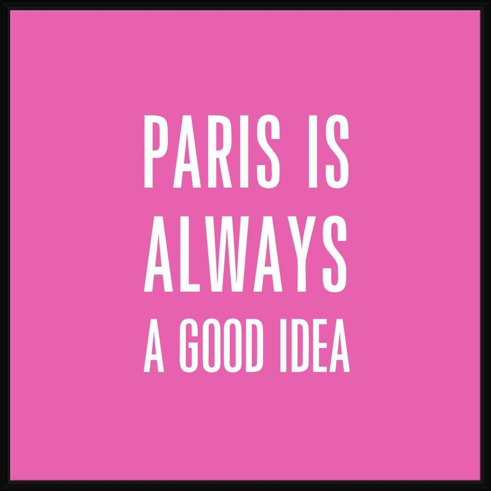 Paris Is A Good Idea Ii Decorative Framed Canvas Wall Art Contemporary Prints And Posters By Jbass Grand Gallery Collection