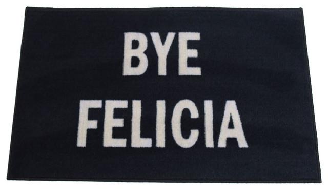 """Bye Felicia Welcome Doormat, Black, 24""""x36""""."""