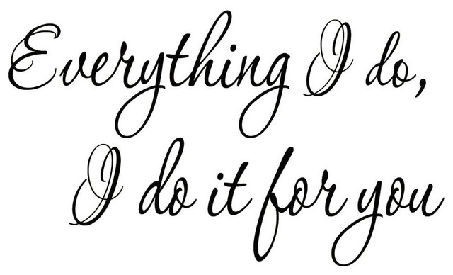Everything I Do I Do It For You Inspirational Wall Decals Wedding