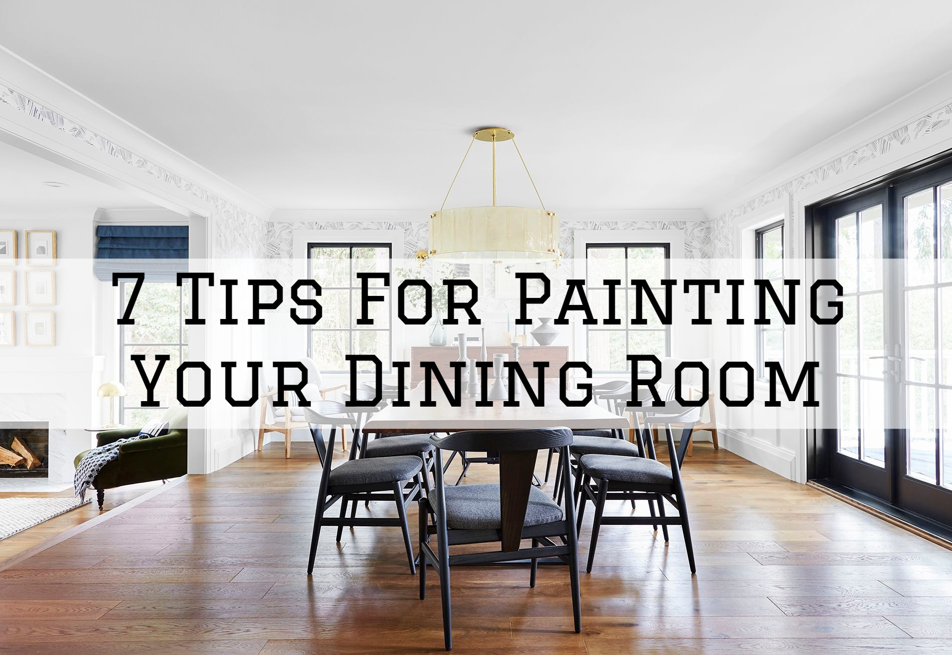 07-07-2021 Steves Quality Painting And Washing Princeton WI tips for painting your dining room