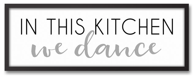In This Kitchen We Dance 12x36 Black Framed Canvas. -1