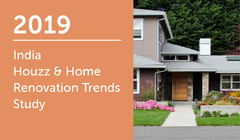 2019 India Houzz & Home Renovation Trends Study