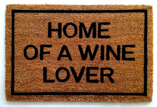 """Home of a Wine Lover"" Doormat, wine lover gifts,"