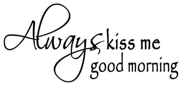 always kiss me good morning vinyl wall decal home decor wall