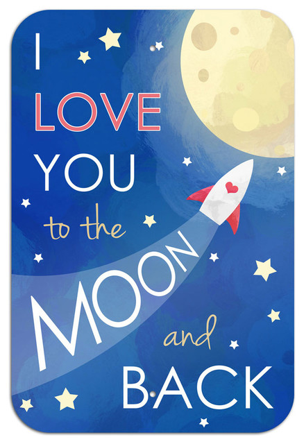I Love You To The Moon And Back Metal Sign 6 X 9 Contemporary Kids Wall Decor By Made On Terra
