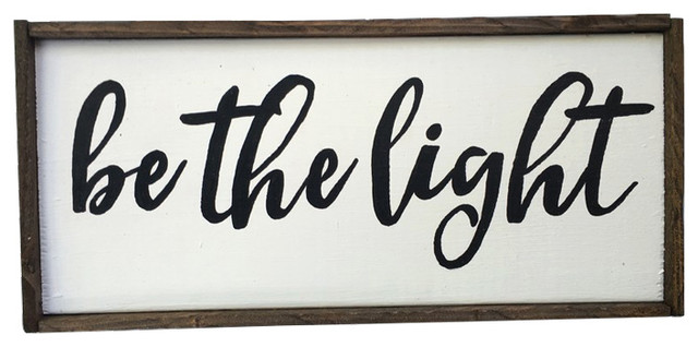 Be The Light Handcrafted Wooden Sign, White