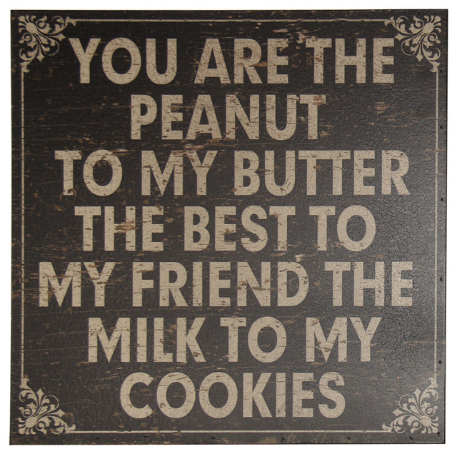 """you Are The Peanut To My Butter"" Wall Sign, 19""x19""."