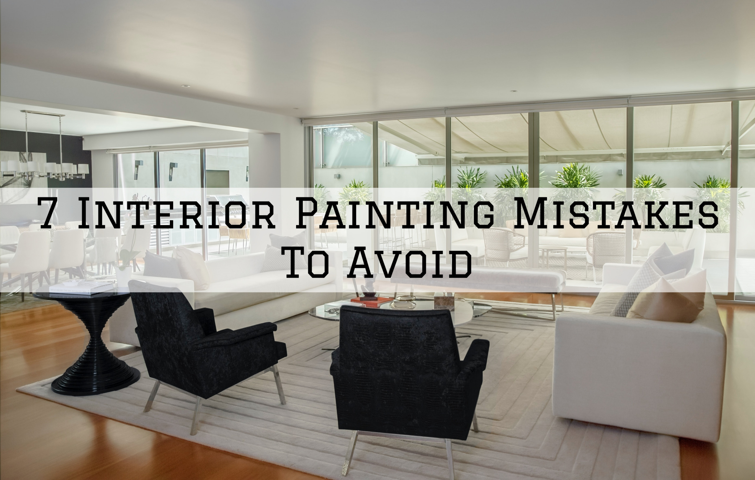 14-05-2021 Steves Quality Painting And Washing Princeton WI Interior Painting Mistakes To Avoid