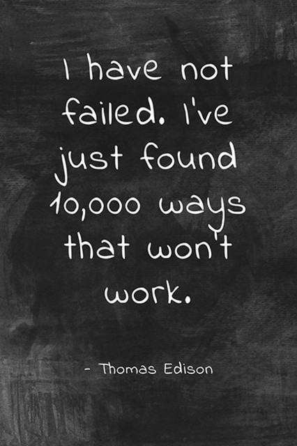I Have Not Failed (thomas Edison Quote), Classroom Motivational Poster.