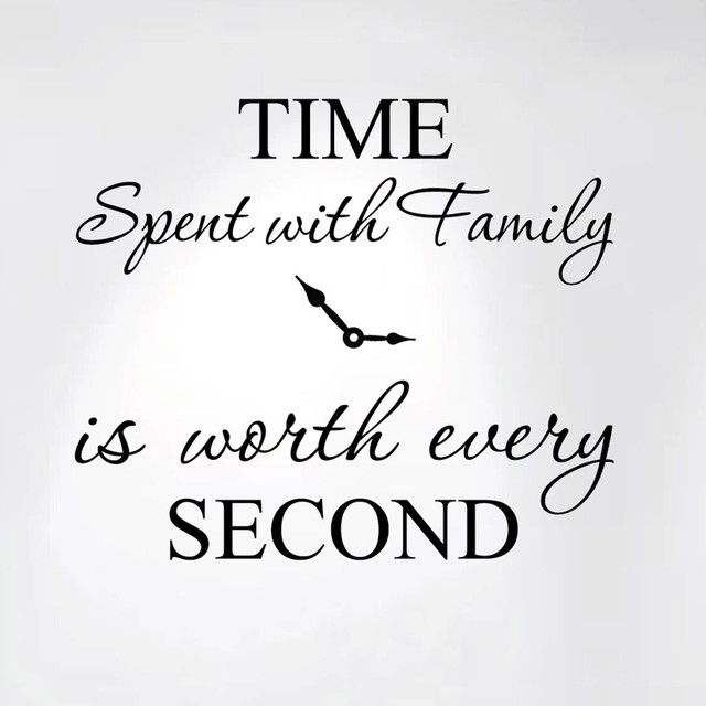 Time Spent With Family Is Worth Every Second Home Wall Decal Sticker