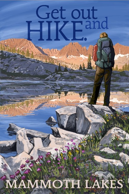 """""""mammoth Lakes, Ca, Get Out And Hike, Hiker And Lake"""" Print, 16""""x24""""."""