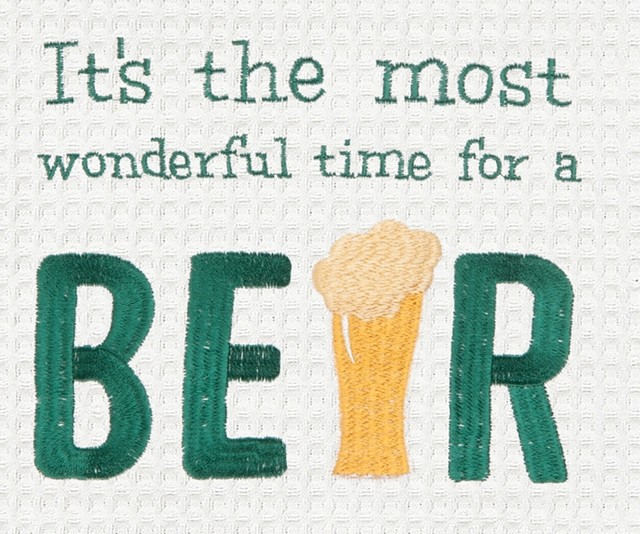 Its the Most Wonderful Time For A Beer Embroidered Kitchen Dish Towel