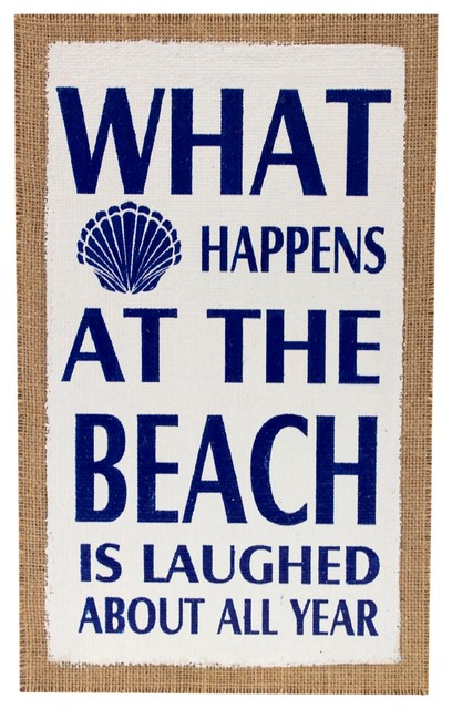 What Happens At The Beach Is Laughed About Burlap Printed Wood Wall Plaque.