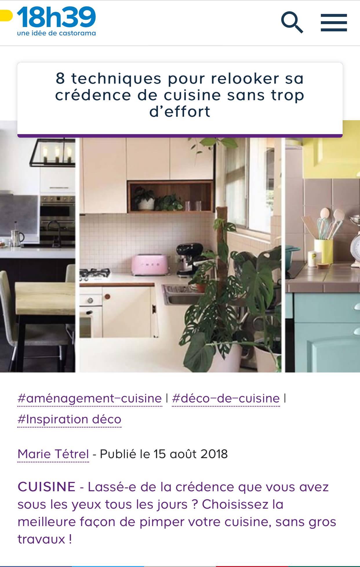 15 août 2018 - 8 techniques pour relooker sa crédence de cuisine sans trop d'eff