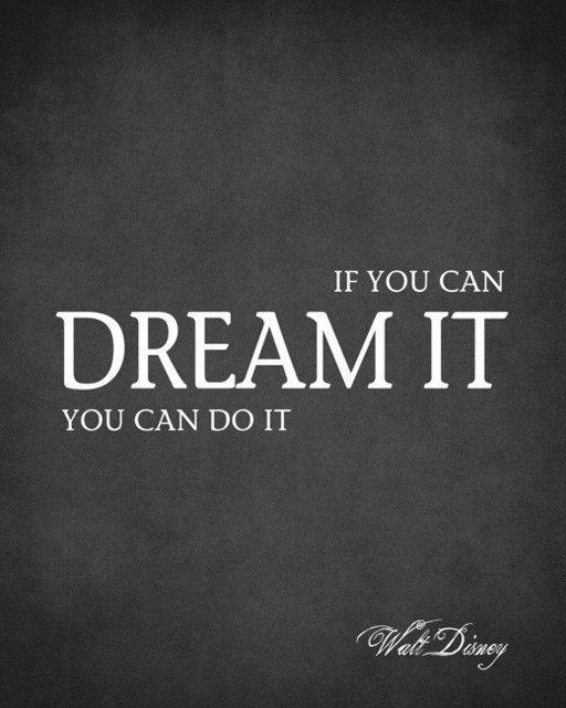 If You Can Dream It You Can Do It Walt Disney Quote Premium Wall