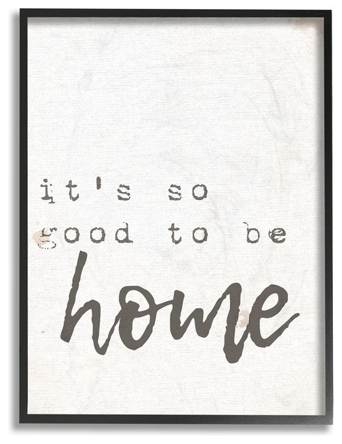 """&x27;its So Good To Be Home Typewriter Typography&x27;, Framed Giclee, 16""""x1.5""""x20""""."""