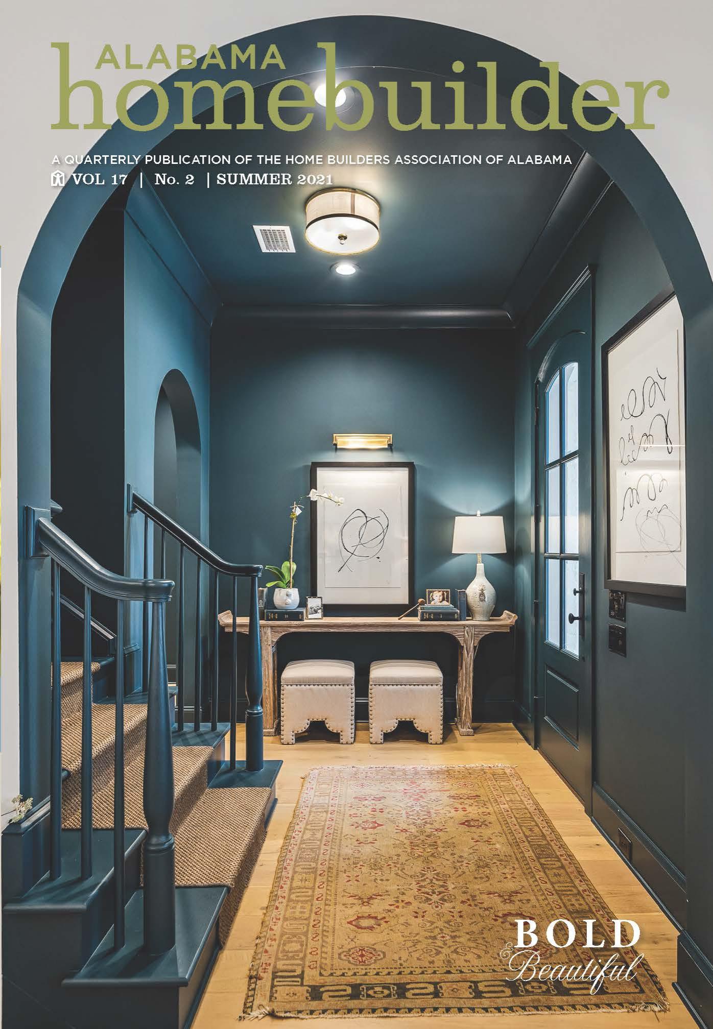 Alabama Home Builder Magazine Summer 2021 Issue