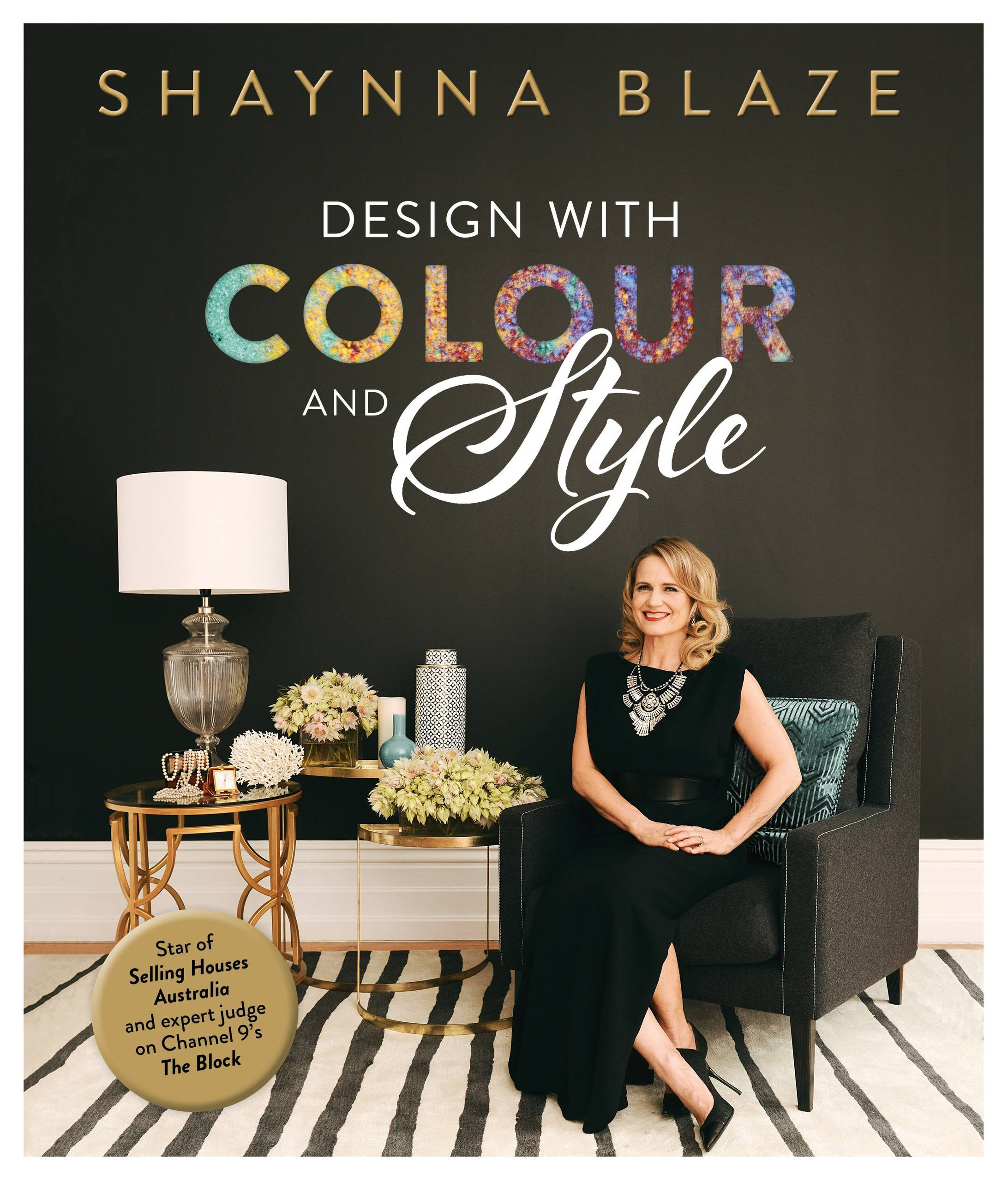 Book Review Design With Colour And Style By Shaynna Blaze Houzz Au