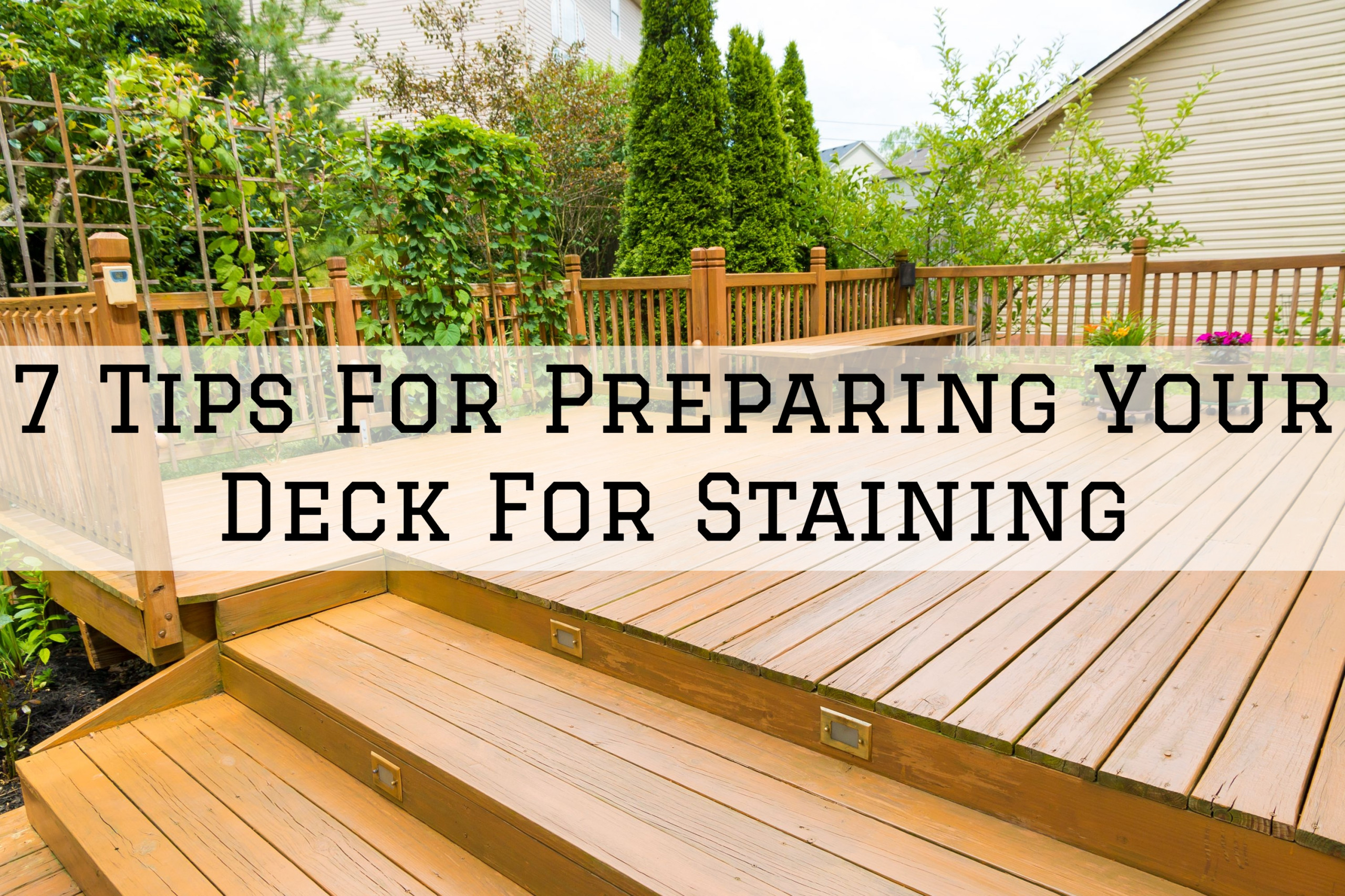 07-09-2021 Steves Quality Painting And Washing Green Lake WI tips for preparing your deck