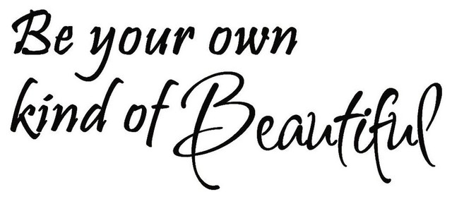 Be Your Own Kind Of Beautiful Wall Decal Vinyl Lettering Wall Art