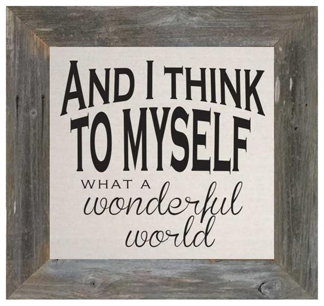 Wonderful World, 24x24x5/8.