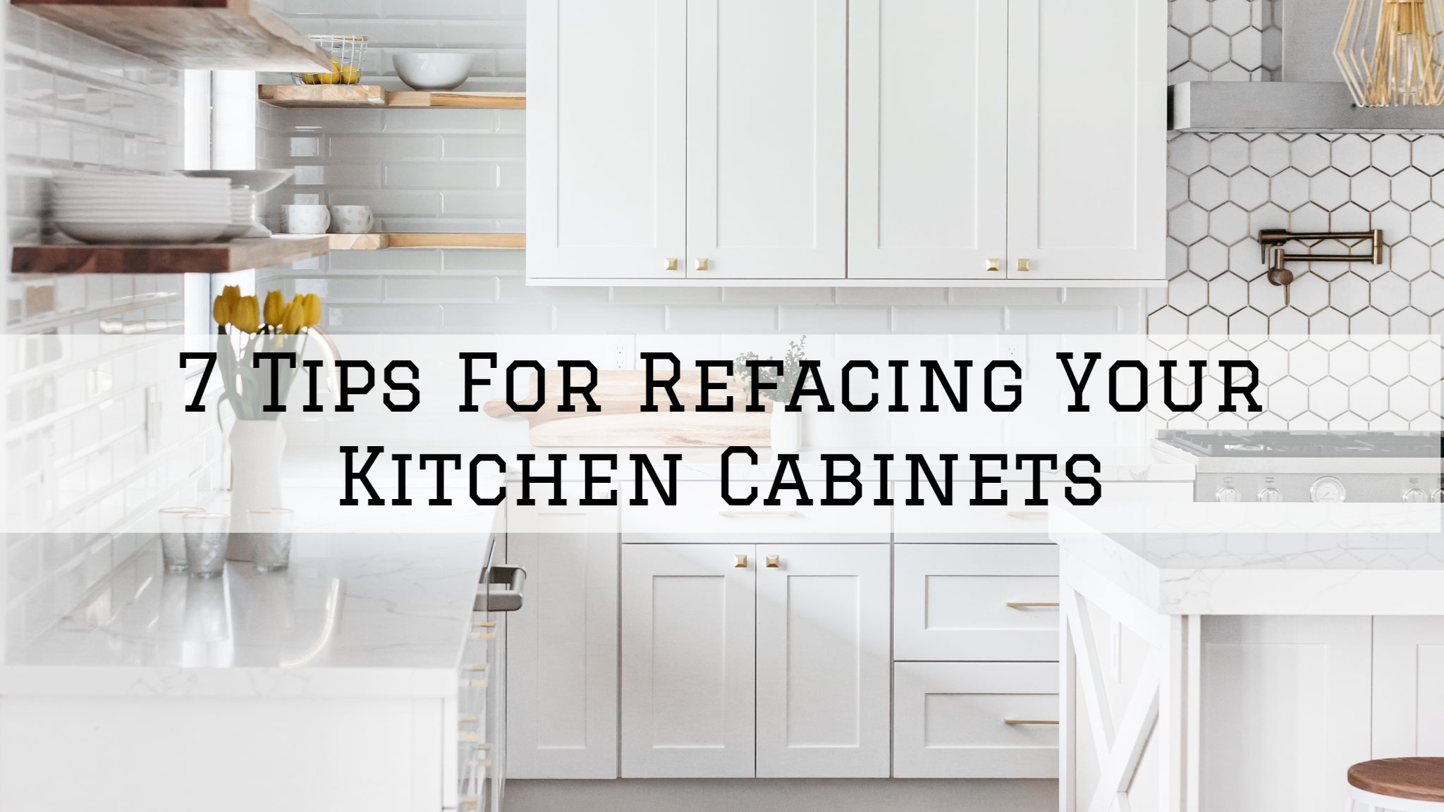 14-07-2021 Steves Quality Painting And Washing Green Lake WI tips for refacing your kitchen cabinets