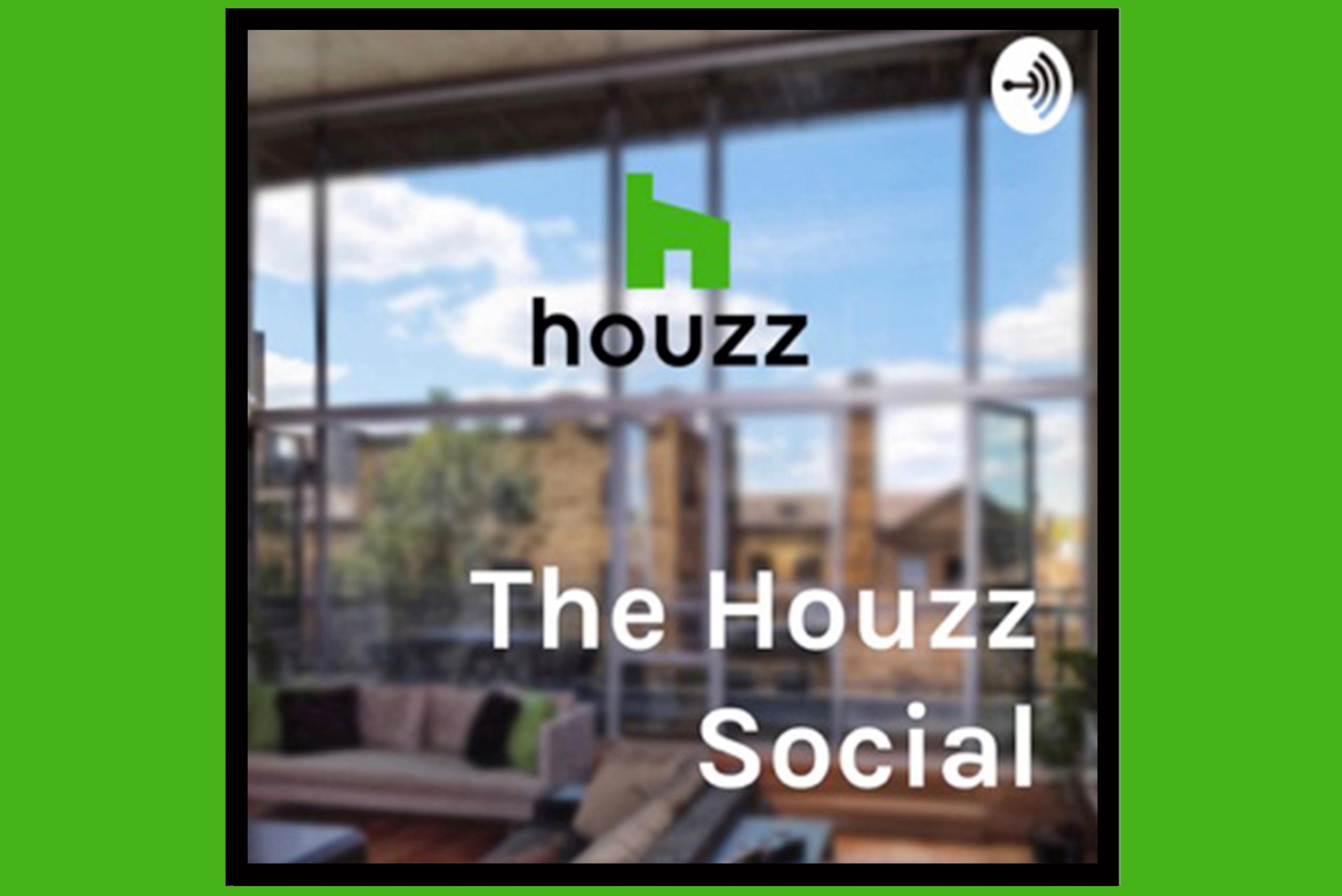"Podcast ""The Houzz Social"""