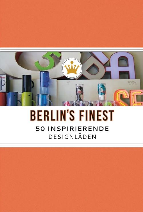 Berlin's Finest – 50 inspirierende Designläden