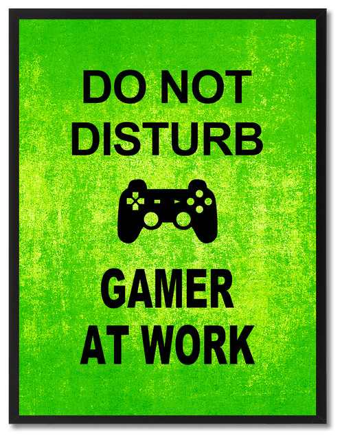 Quot Don T Disturb Gamer At Work Quot Sign Green Print On Canvas