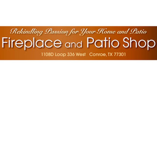 The Fireplace U0026 Patio Shop   Conroe, TX, US 77301