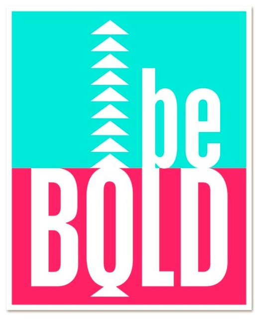 Be Bold Neon Art Poster