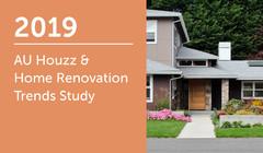 2019 Australia Houzz & Home Renovation Trends Study