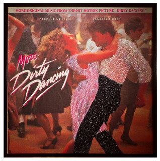 Glittered More Dirty Dancing Album Contemporary