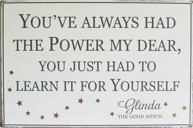 Youve Always Had The Power My Dear Wood Sign Glinda The Good Witch