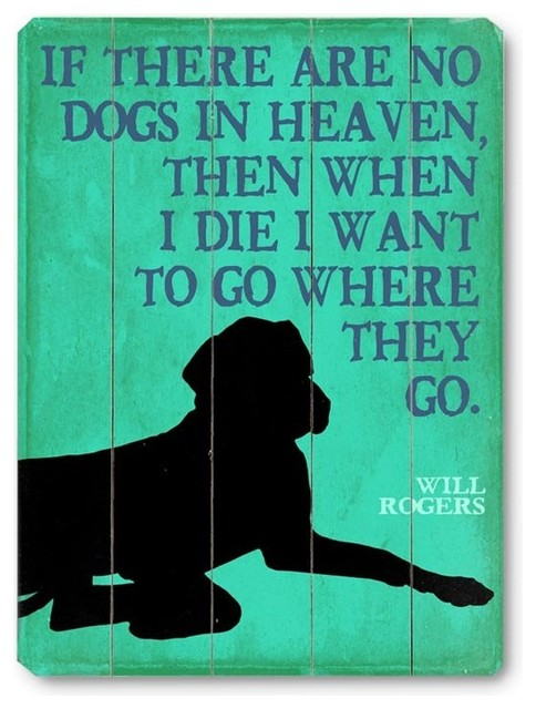 Artehouse If There are No Dogs in Heaven - 9W x 12H in. Multicolor - 0003-9685-2